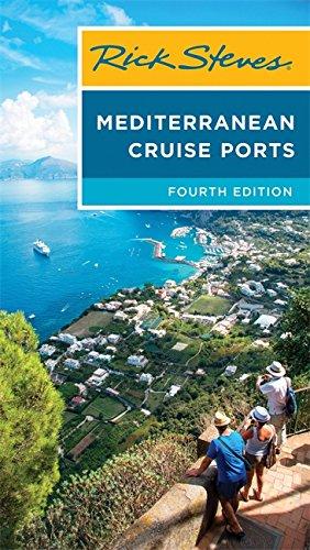 Rick Steves Mediterranean Cruise Ports -