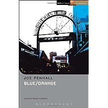 Blue/Orange (Student Editions) by Joe Penhall (2013-02-28)