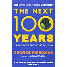 Next 100 Years: A Forecast for the 21st Century