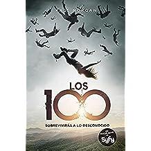 Los 100 (Los 100 1) (Sin límites)