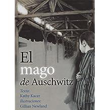 Mago De Auschwitz, El (PICARONA)
