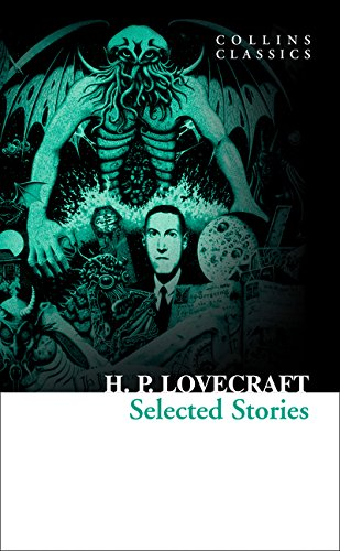 Selected Stories (Collins Classics) por H. P. Lovecraft