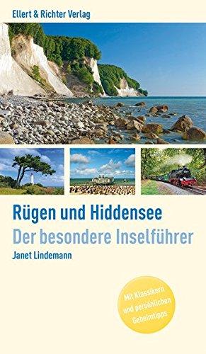 Insel Rügen (Rügen und Hiddensee. Der besondere Inselführer: Mit Klassikern und persönlichen Geheimtipps)