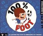 LA BO�TE � QUESTIONS 100 % FOOT