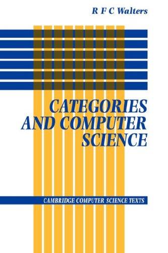 Categories and Computer Science Hardback (Cambridge Computer Science Texts) por Walters