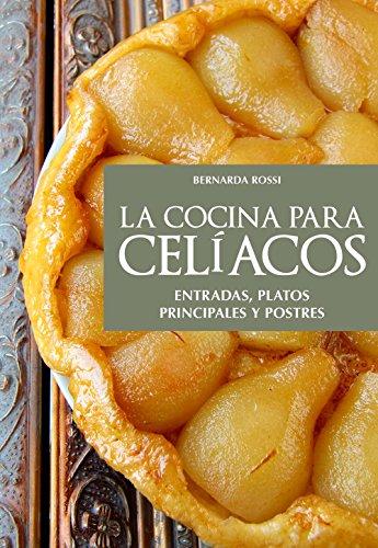 Descargar Libro La cocina para celíacos de Bernarda Rossi