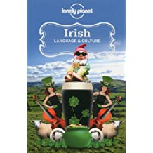 Irish Language & Culture (Lonely Planet Language & Culture: Irish)