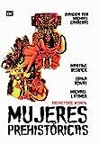 Mujeres Prehistóricas [DVD]