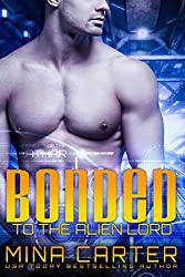 Bonded to the Alien Lord: Sci-fi Alien Warrior Romance (Warriors of the Lathar Book 3) (English Edition)