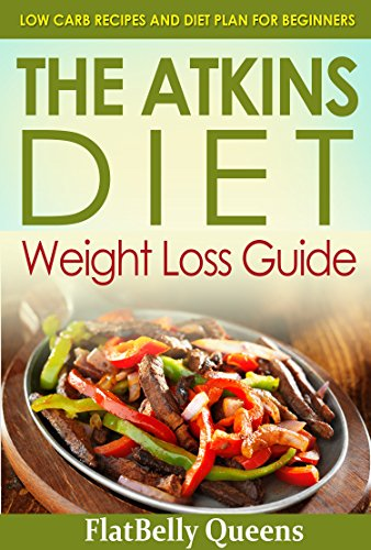 atkins-the-akins-diet-weight-loss-guide-low-carb-recipes-and-diet-plan-for-beginners-atkins-low-carb