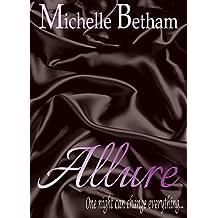 Allure (The Forbidden Series Book 1)
