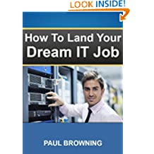 Break into IT - How to Land Your Dream Job in IT