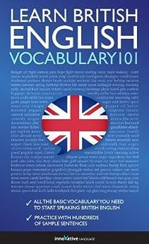 Learn British English - Word Power 101 (English Edition) par [Innovative Language]