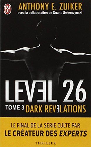 Level 26, Tome 3 : Dark rvlations