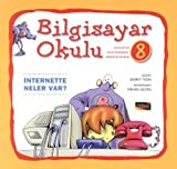 Telecharger Livres Bilgisayar Okulu 8 Internette Neler Var (PDF,EPUB,MOBI) gratuits en Francaise