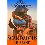 A SCANDALOUS HUSBAND, Contemporary Western Romance (English Edition)