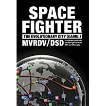 Spacefighter: The Evolutionary City (Game)