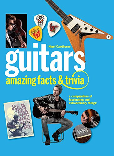 Guitars: Amazing Facts and Trivia - Epiphone Electric Gitarre Acoustic