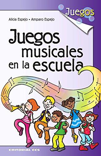 Juegos musicales en la escuela por Alicia Espejo Aubero