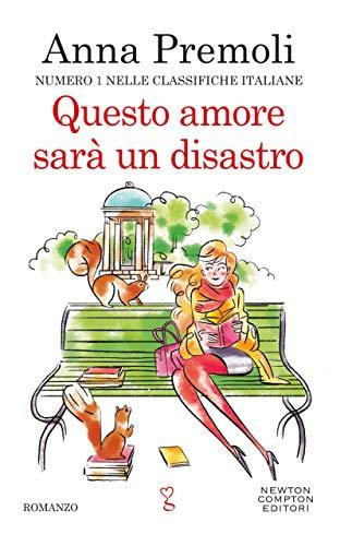 Questo amore sarà un disastro (Italian Edition)
