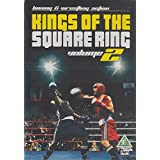 Kings Of The Square Ring Volume 2