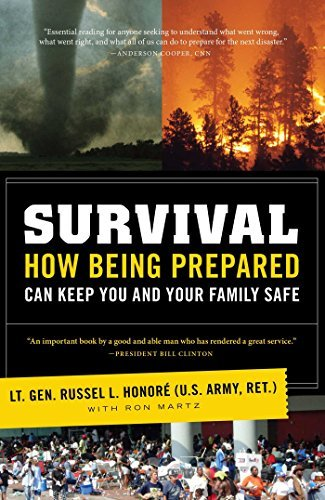 Survival: How Being Prepared Can Keep You and Your Family Safe by Lt. Gen. Russel Honor?U.S. Army ret) (2010-06-08)