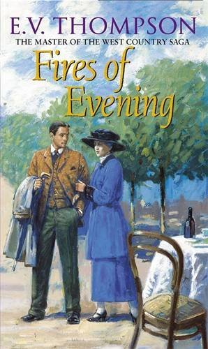 Fires Of Evening: Number 8 in series (Retallick Saga) by E. V. Thompson (2010-09-02)