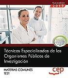 Técnicos Especializados de los Organismos Públicos de Investigación. Materias comunes. Test