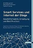 Smart Services und Internet der Dinge: Geschäftsmodelle