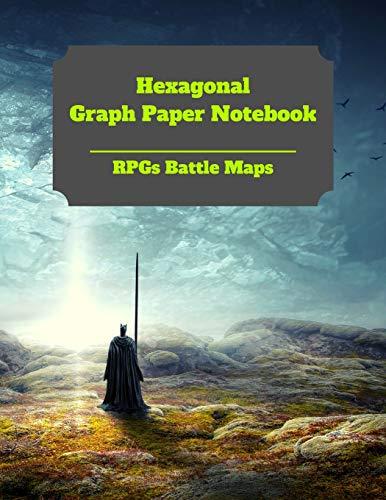 Hexagonal Graph Paper Notebook: RPGs Battle Maps: