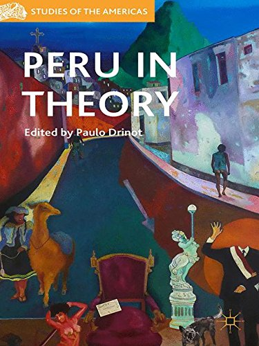 Peru in Theory (Studies of the Americas)