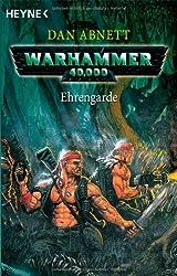 Warhammer 40,000 - Ehrengarde. Roman