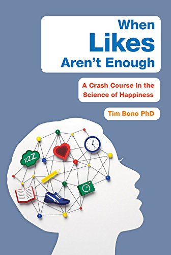 When Likes Aren\'t Enough: A Crash Course in the Science of Happiness