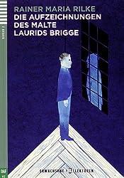 Die Aufzeichnungen des Malte Laurids Brigge (1CD audio)