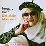 Irmgard Knef ´Die Letzte Mohikanerin´