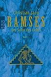 Ramses Der Sohn des Lichts - Christian Jacq