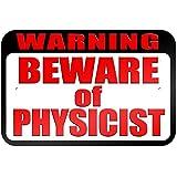 """graphique et plus """"avertissement Attention au Physicien"""" 22.9x 15.2cm plaque en métal Tableau"""
