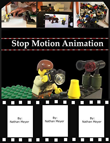 How To Create Stop Motion Animation: Lets learn (English Edition) por Nathan (JustNat) Meyer