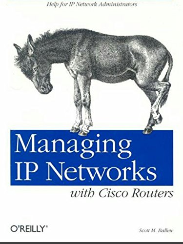 Managing IP networks with Cisco routers (English Edition)
