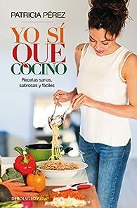 Yo sí que cocino par Patricia Pérez