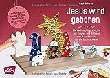 Jesus wird geboren: Die Weihnachtsgeschichte mit Figuren und Kulissen zum Ausschneiden für die Erzählschiene - Gabi Scherzer