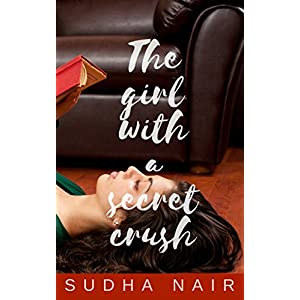 The Girl With A Secret Crush Kindle Edition