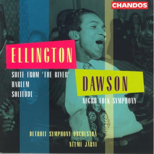 Dawson: Negro Folk Symphony / Ellington: Suite From The