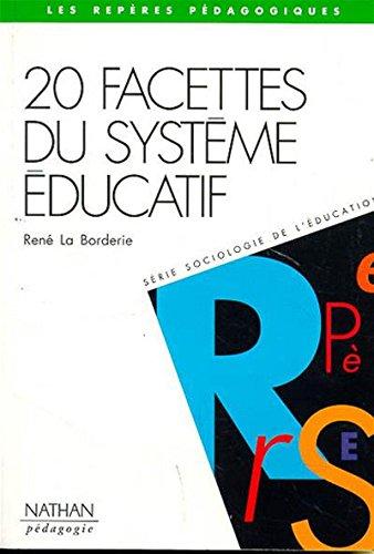 20 Facettes du système éducatif