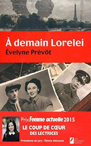 A demain Lorelei por Evelyne Prévôt