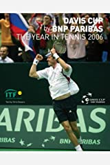Davis Cup 2006: The Year in Tennis (Davis Cup: The Year in Tennis) Hardcover