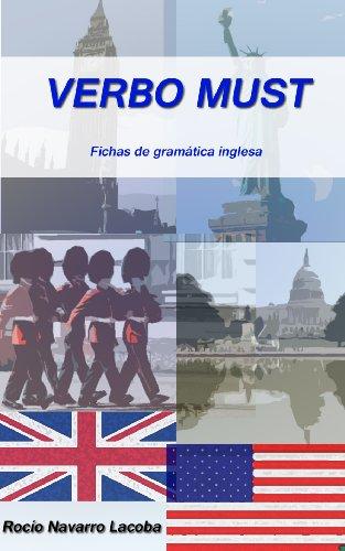 Verbo Must (Fichas de gramática inglesa) por Rocío Navarro Lacoba