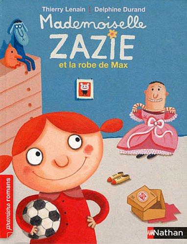 "<a href=""/node/56532"">Mademoiselle Zazie et la robe de Max</a>"