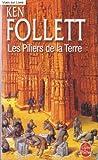 Les Piliers de la Terre - Le livre de poche - 01/01/2007
