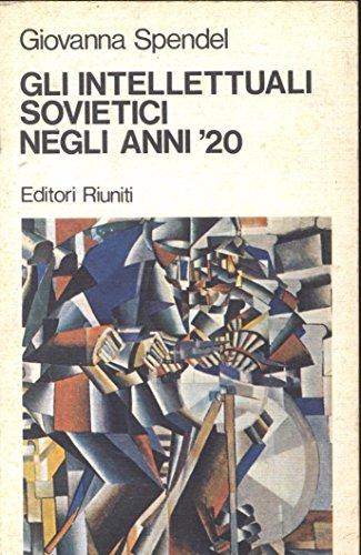 GLI INTELLETTUALI SOVIETICI NEGLI ANNI '20